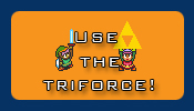 Use the triforce!